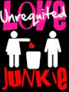 Unrequited LOVE Junkie