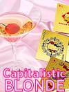 Capitalistic Blonde COLLECTIBLE CARDS #1 (PHOTO & PERSONAL TRIVIA!)